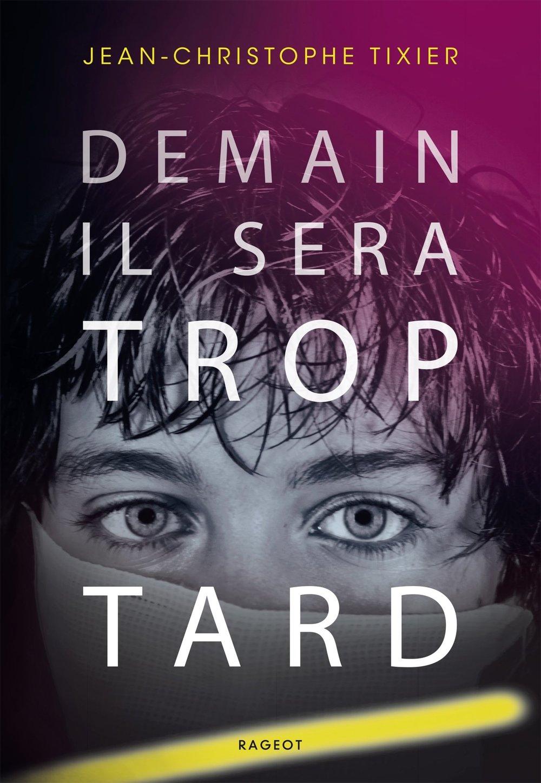 Demain Il Sera Trop Tard Sept 13 2017.jpg