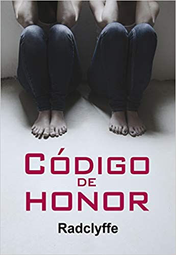 Codigo de Honor by Radclyffe Spain Sept. 3, 2018.jpg