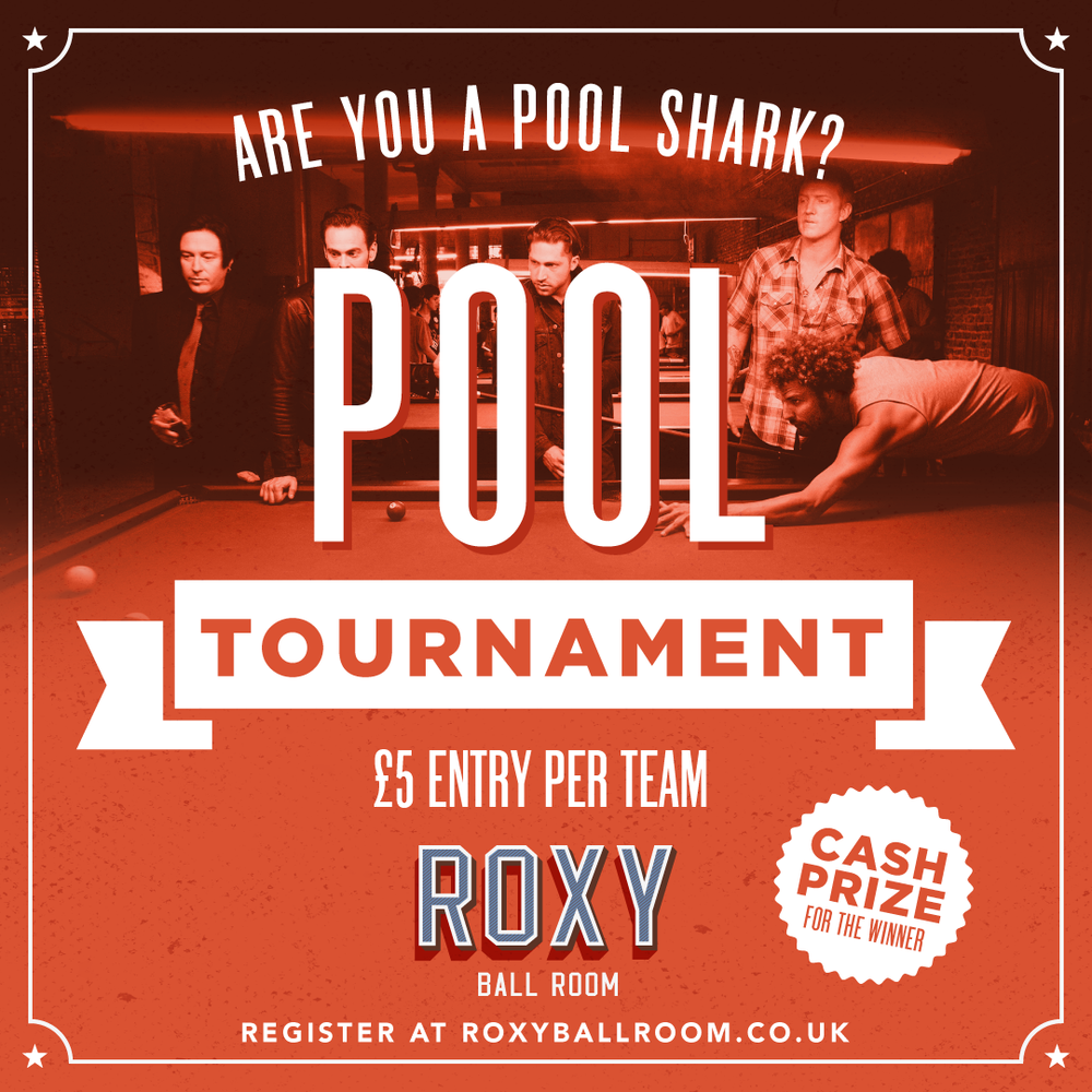 THINK YOU HAVE WHAT IT TAKES? - FANCY YOURSELF AS A POOL SHARK? JOIN US FOR OUR NEXT TOURNAMENT AND BE IN WITH A CHANCE OF WINNING A CASH PRIZE THE NEXT TOURNAMENT WILL BE HELD AT ROXY BALL ROOM BOAR LANESINGLES OR DOUBLES ARE ALLOWED  SIGN UP BELOW TO TAKE PART