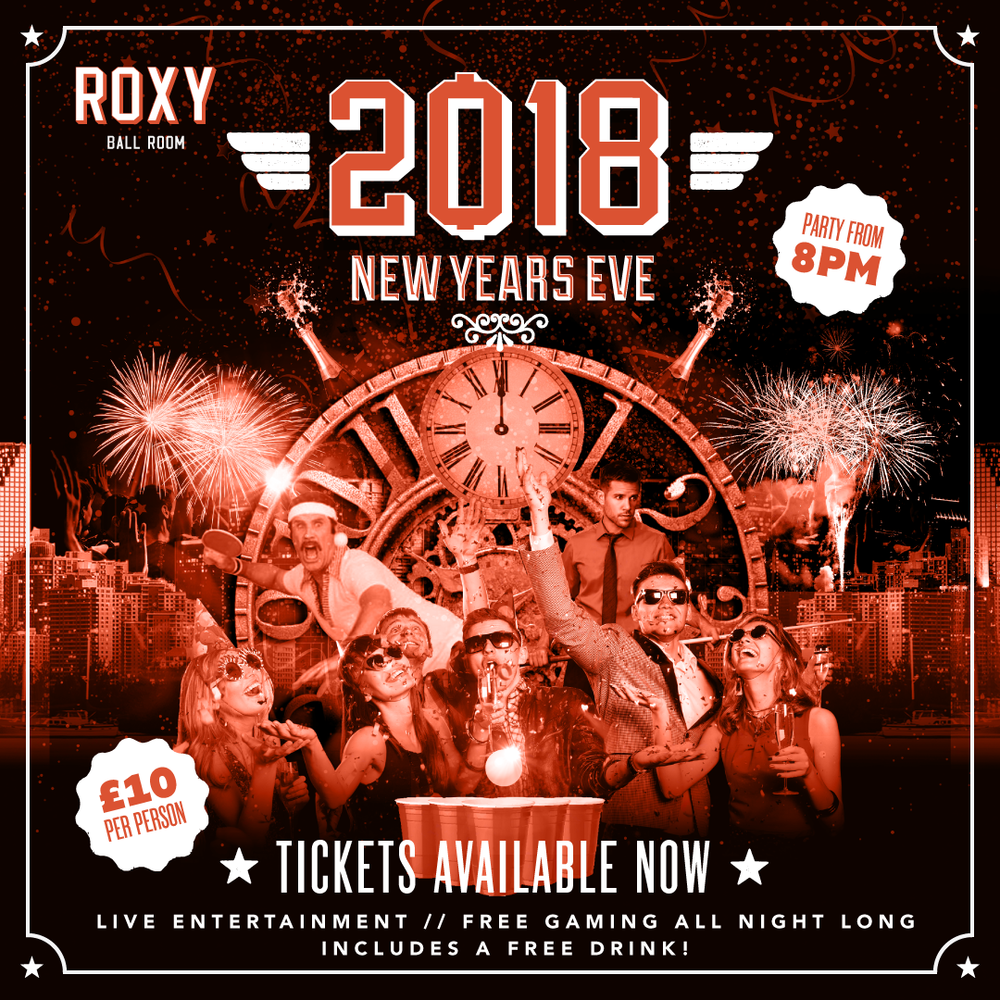 let's celebrate the start of 2019 the roxy way - ✅ FREE GAMING ALL NIGHT✅ LIVE ENTERTAINMENT PLAYING YOU INTO 2019✅ A FREE DRINK FOR BEING A TICKET HOLDER