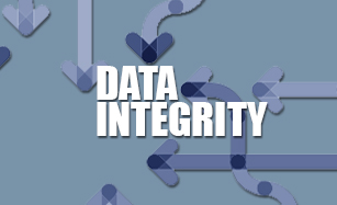LEARN WHY THE INTEGRITY OF YOUR DATA IS SO IMPORTANT!