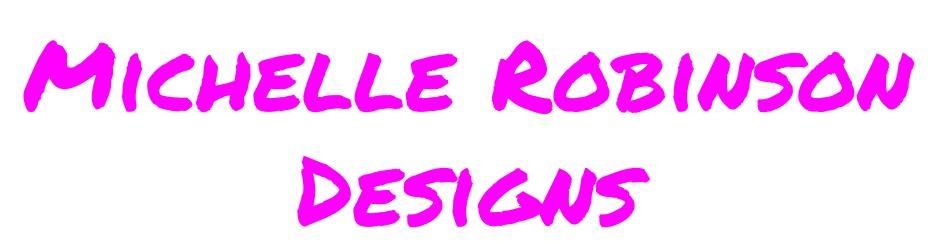Michelle Robinson Designs.jpg