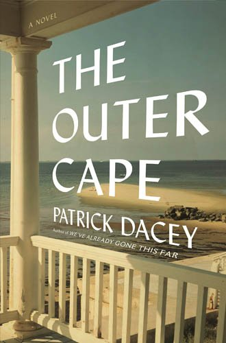 The Outer Cape  by Patrick Dacey  (Henry Holt & Company)    READ MORE