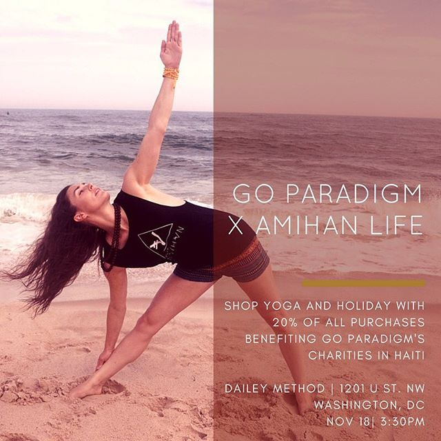 Come join us for our pop up shop with @goparadigm at The Dailey Method this weekend on Nov 18 at 3:30!! #amihanxgoparadigm #amihanlife #goparadigm #dcevents #dcfashion #dcyoga #dcparty #yoga