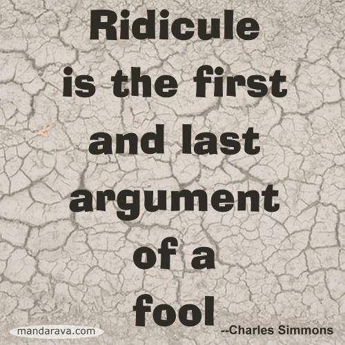 famous-quote-ridicule-argument-of-fools-Charles-Simmons-1