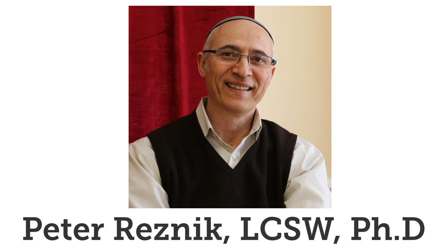 Peter Reznik, LCSW, Ph.D
