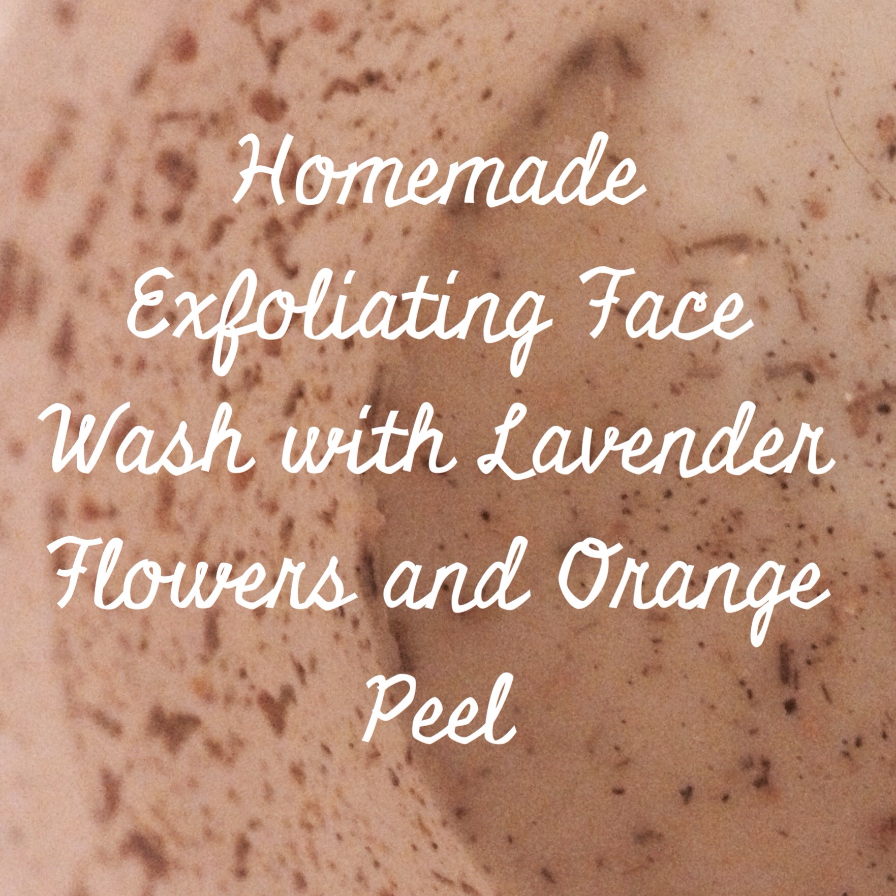 Homemade Exfoliating Face Wash