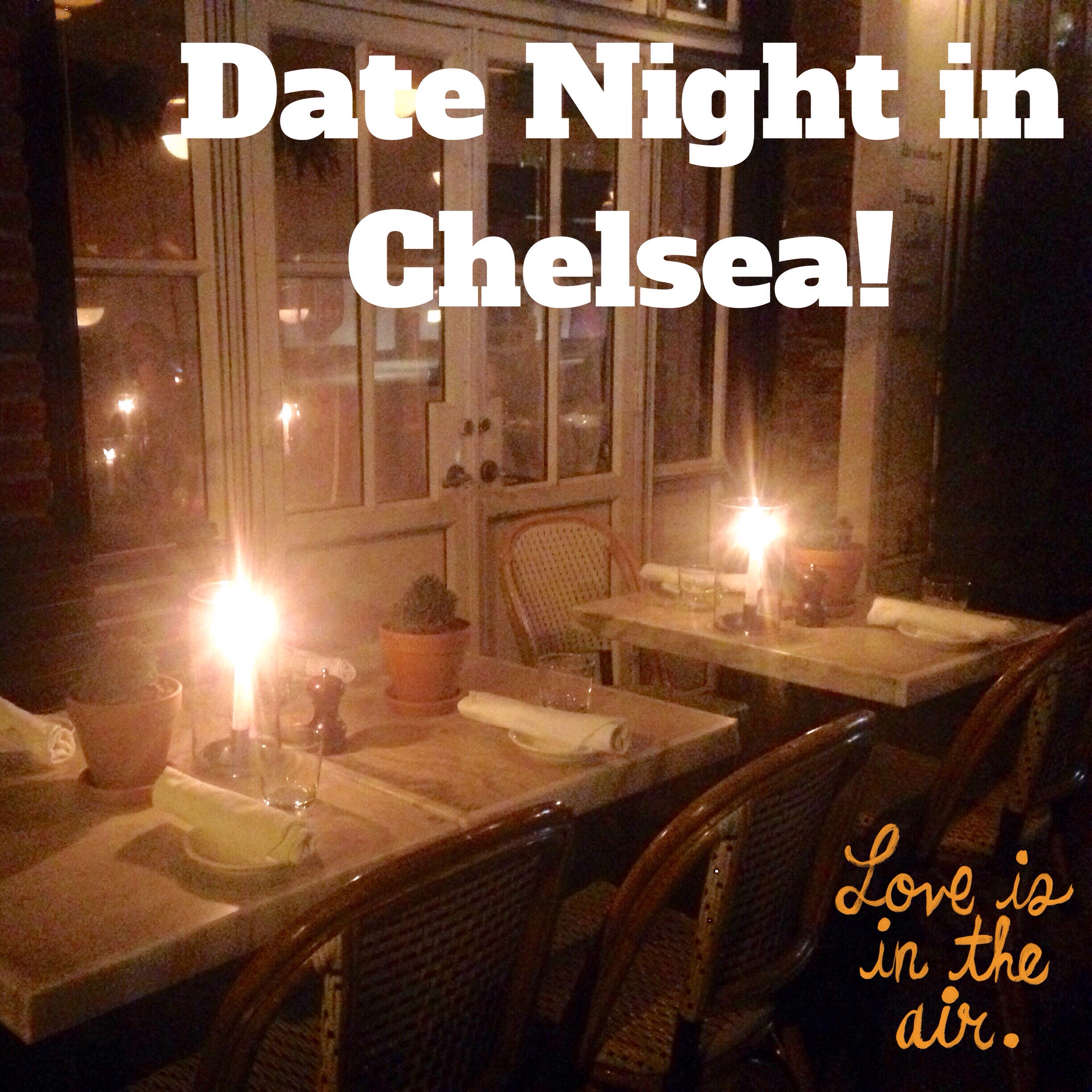 Date Night in Chelsea