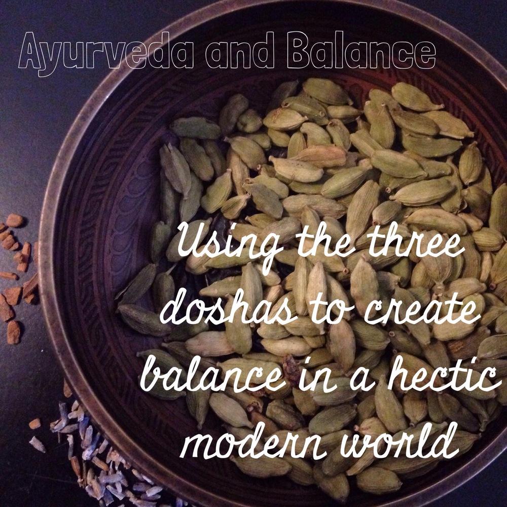Ayurveda and balance