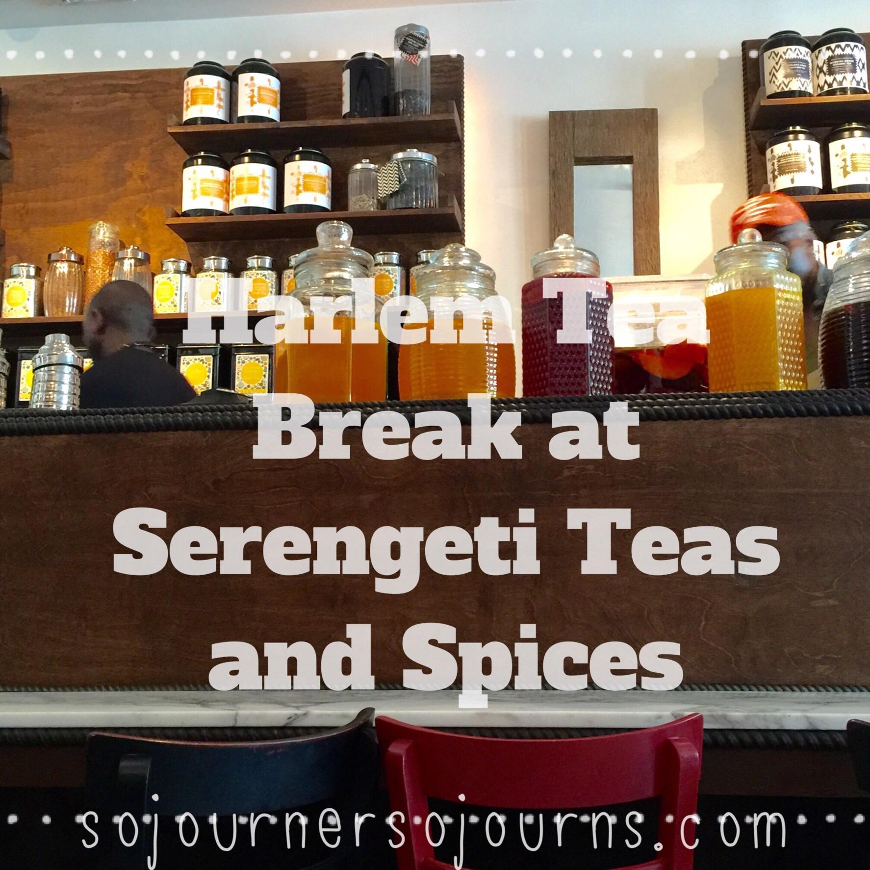 Harlem Tea Break At Serengeti Teas And Spices Sojourner
