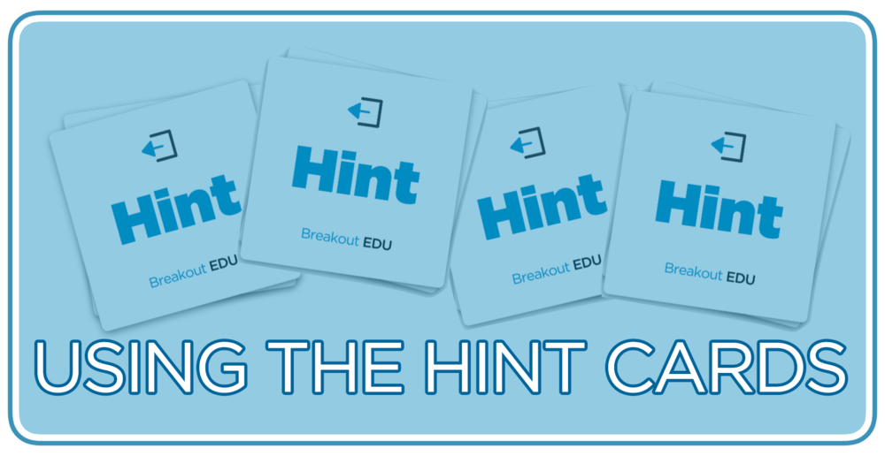 Breakout EDU hint cards are a powerful learning tool. Watch a quick video on how to use them.