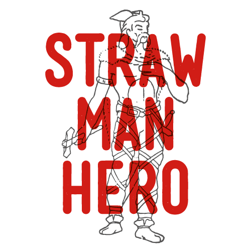 Straw Man Hero