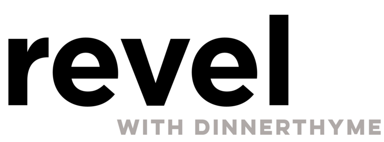 Revel with Dinnerthyme