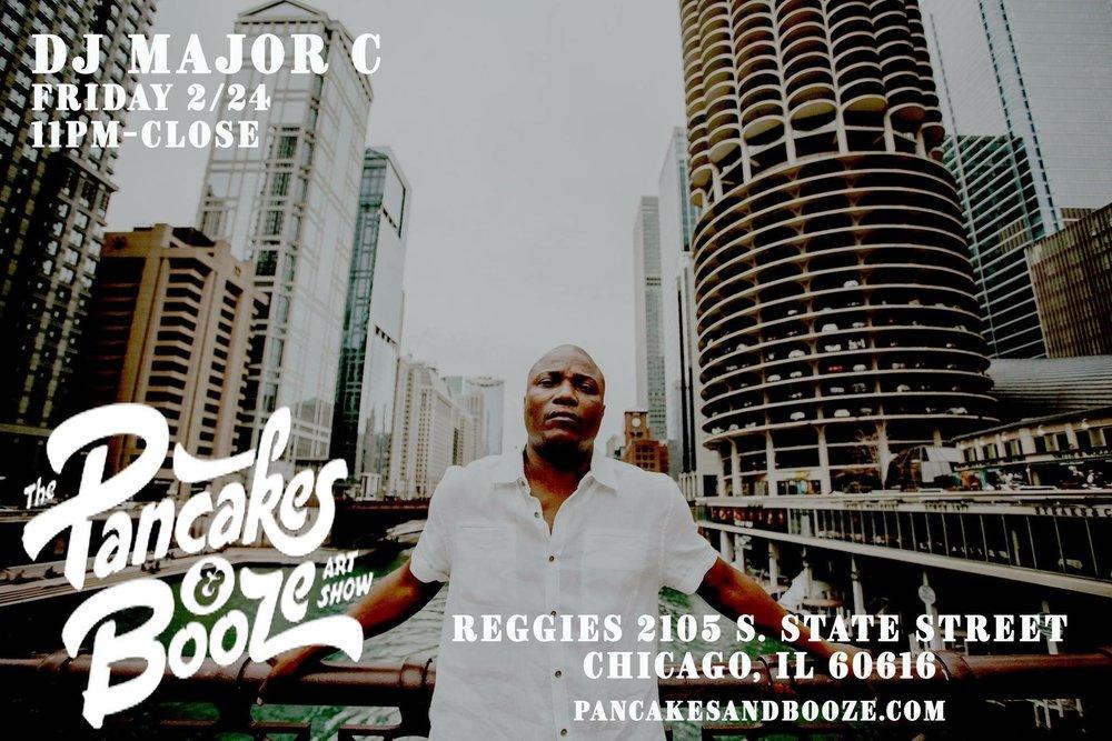 The Pancakes & Booze Art Show | DJ Major C Friday 2/24 11pm - CLOSE