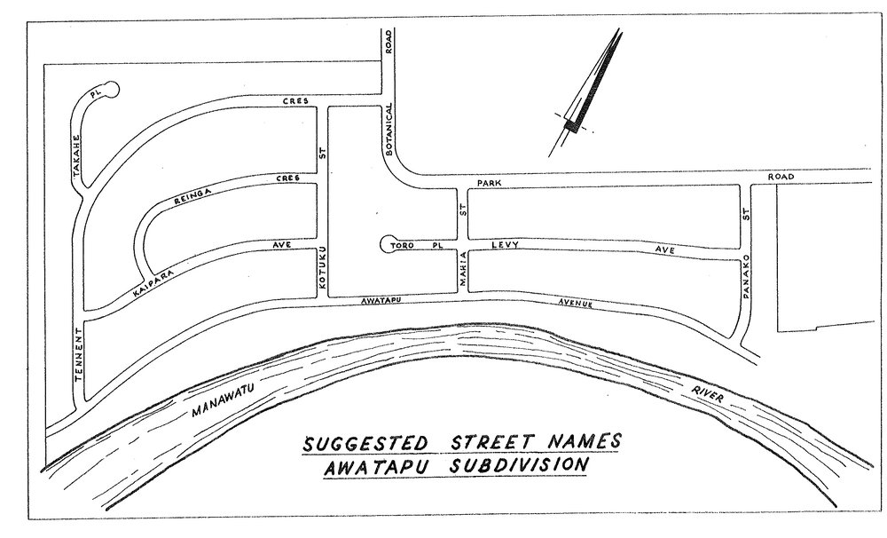 Figure 2: Palmerston North City     Council drawn map of 1964 showing the original names of the Awatapu subdivision streets, with Panako Street being renamed Ruha Street. Source: Ian Matheson Archives, Series 1/5/5, Volume 75/8/1, part 1.