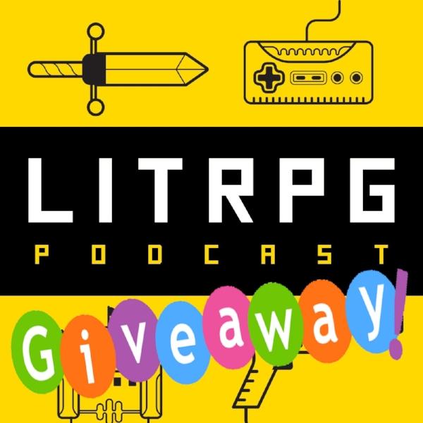 LitRPG Podcast Giveaway.jpg