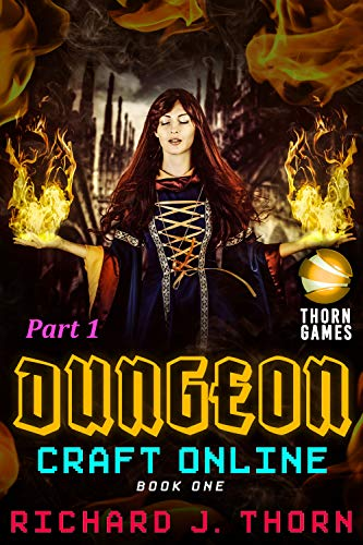 Dungeon Craft Online Book 1 Endless Dungeon Part 1 Litrpg Podcast