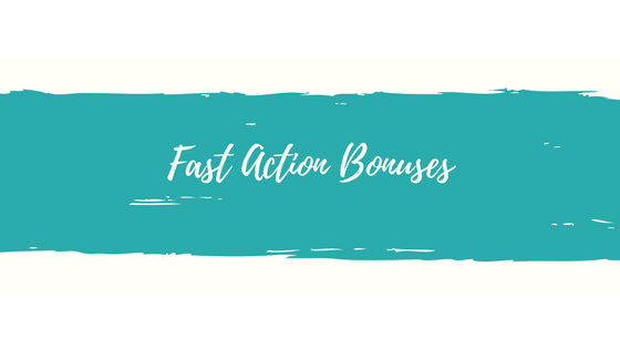 Fast Action Bonuses.png