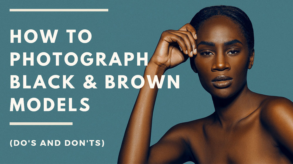 how_to_photograph_brown_skin_dark_black_lighting_photography_tutorial_gia_goodrich.jpg