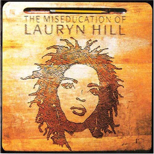 """The Miseducation of Lauryn Hill"", 1998 Columbia/RuffHouse Records"