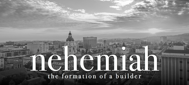 8.16.2015 Nehemiah 2 |  The Formation of A Builder.001.jpg