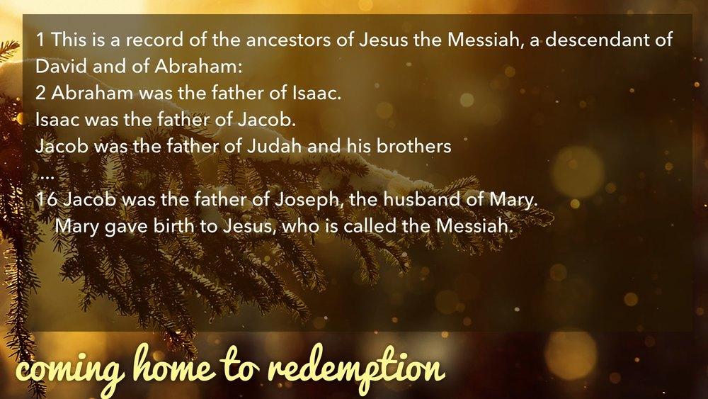 12.27.2015 Coming Home | Redemption | Matt 1.1-17.019.jpg
