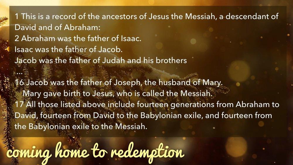 12.27.2015 Coming Home | Redemption | Matt 1.1-17.020.jpg