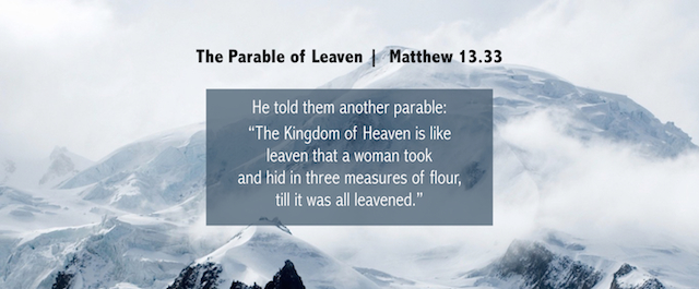 Kingdom Come | Parable of Leaven.002.jpeg