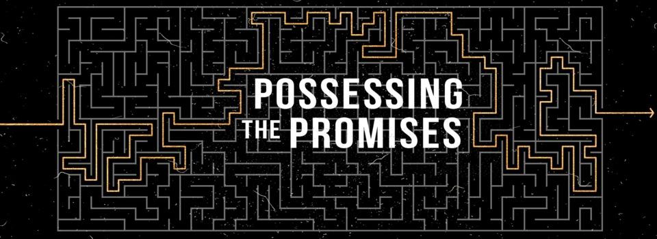 Possessing The Promises_1920x692.jpg