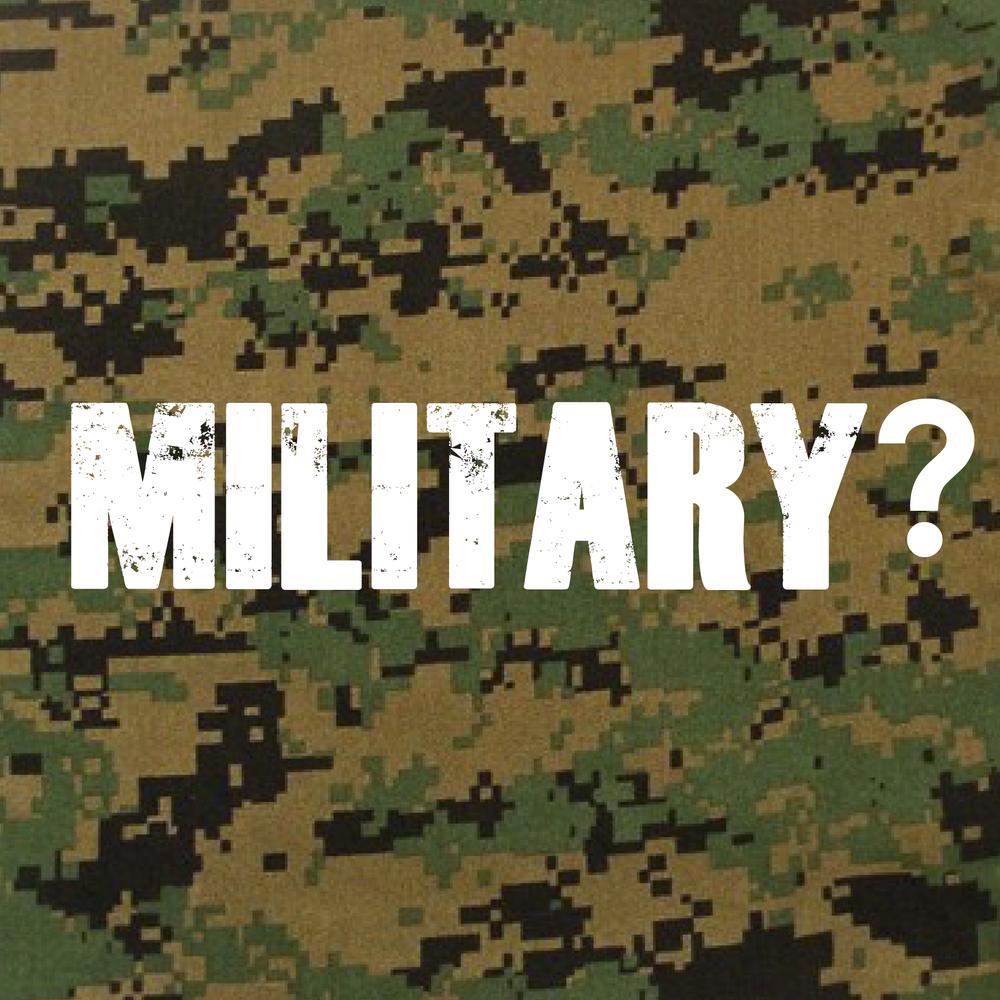 Military?