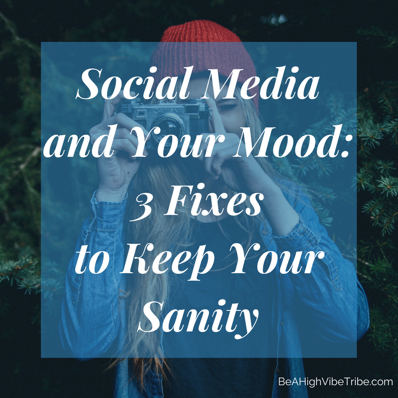Social media and your mood | 3 ways to keep your sanity