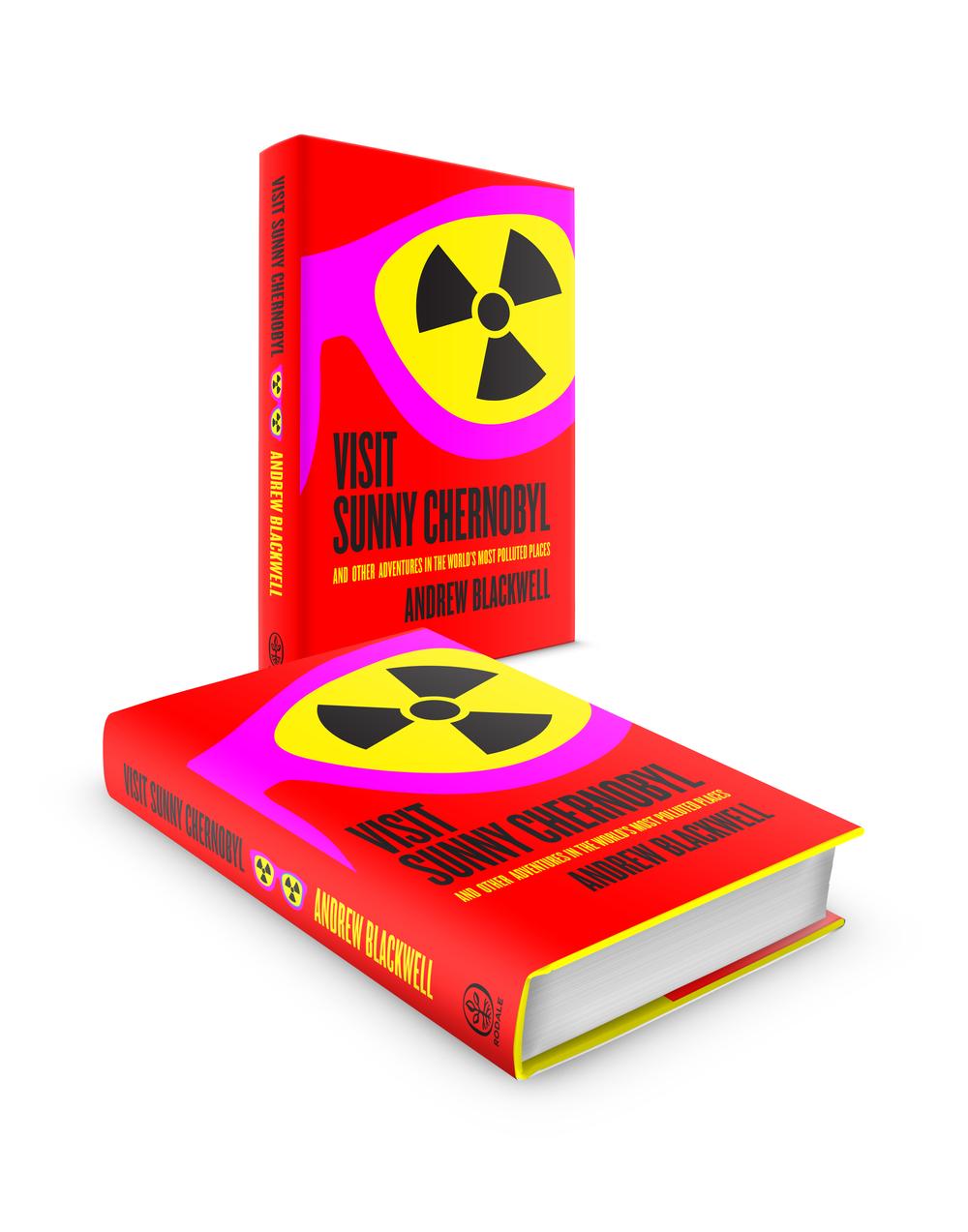 Visit Sunny Chernobyl by Andrew Blackwell