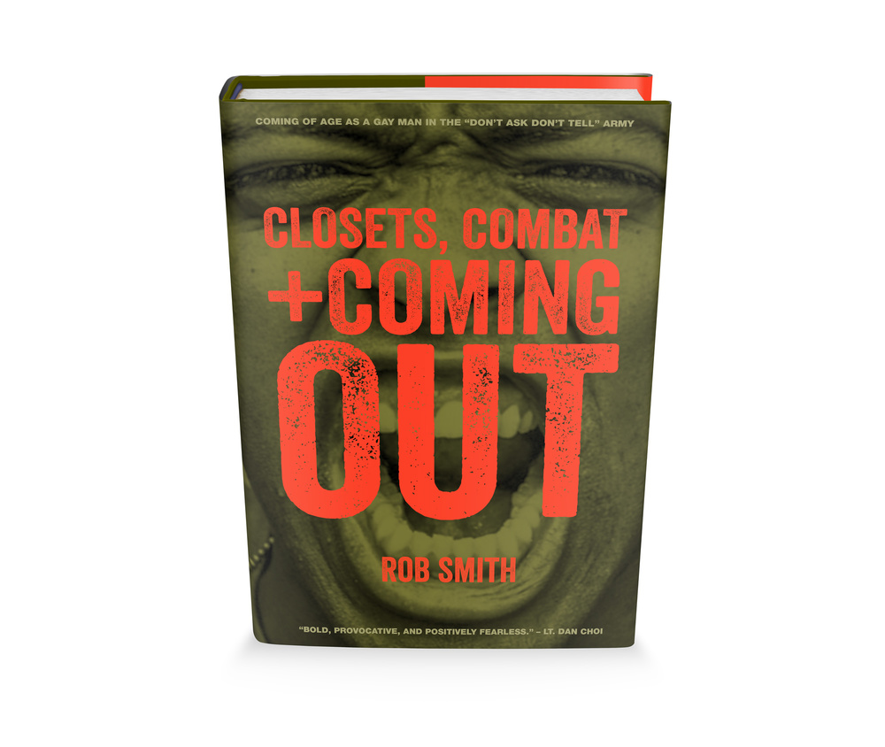 Closets, Combat & Coming Out by Rob Smith