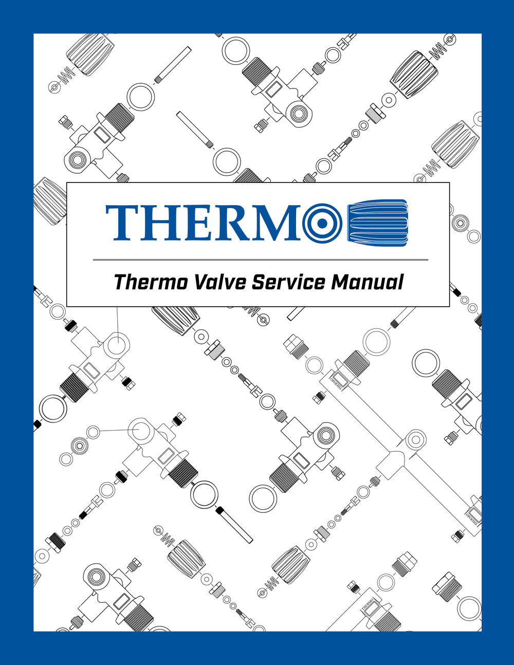 Thermo Valves Service Manual - Updated - June 7, 2018