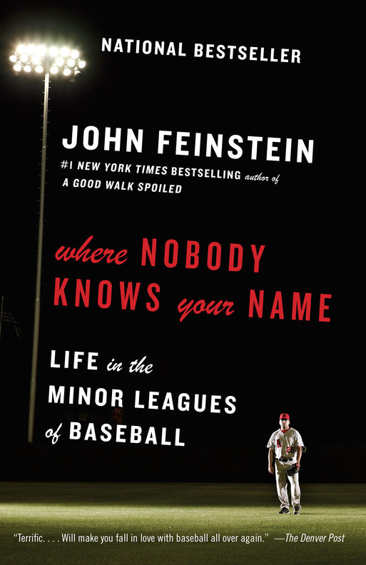 9.  Where Nobody Knows Your Name     John Feinstein, $19.95, TP, Anchor (March 17, 2015) 9780307949585