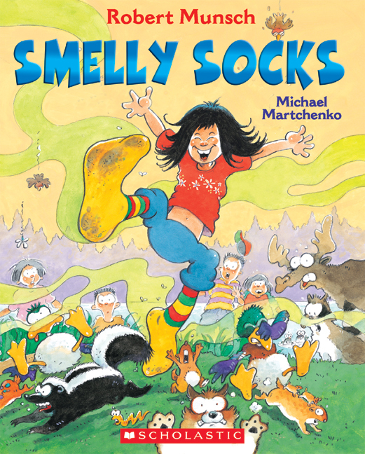 Smelly Socks by Robert Munsch, illustrated by Michael Martchenko