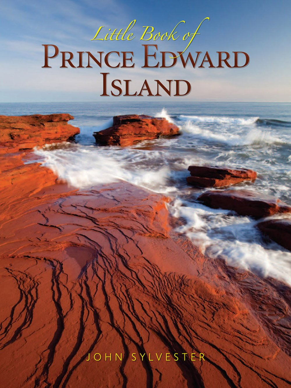 Little Book of Prince Edward Island by John Sylvester