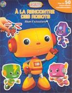 A la rencontre des robots by Valérie Ménard