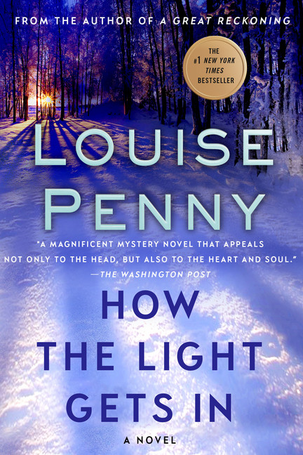 How the Light Gets In by Louise Penny