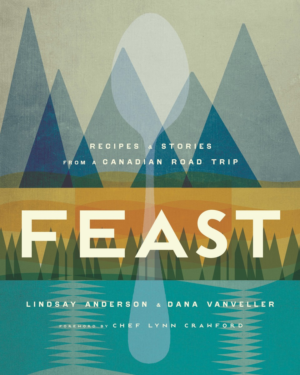 Feast by Lindsay Anderson and Dana VanVeller