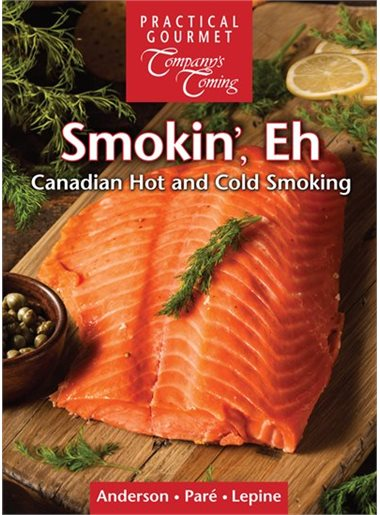 Smoking, Eh! by Jean Paré, Ted Anderson, and Gregory Lepine