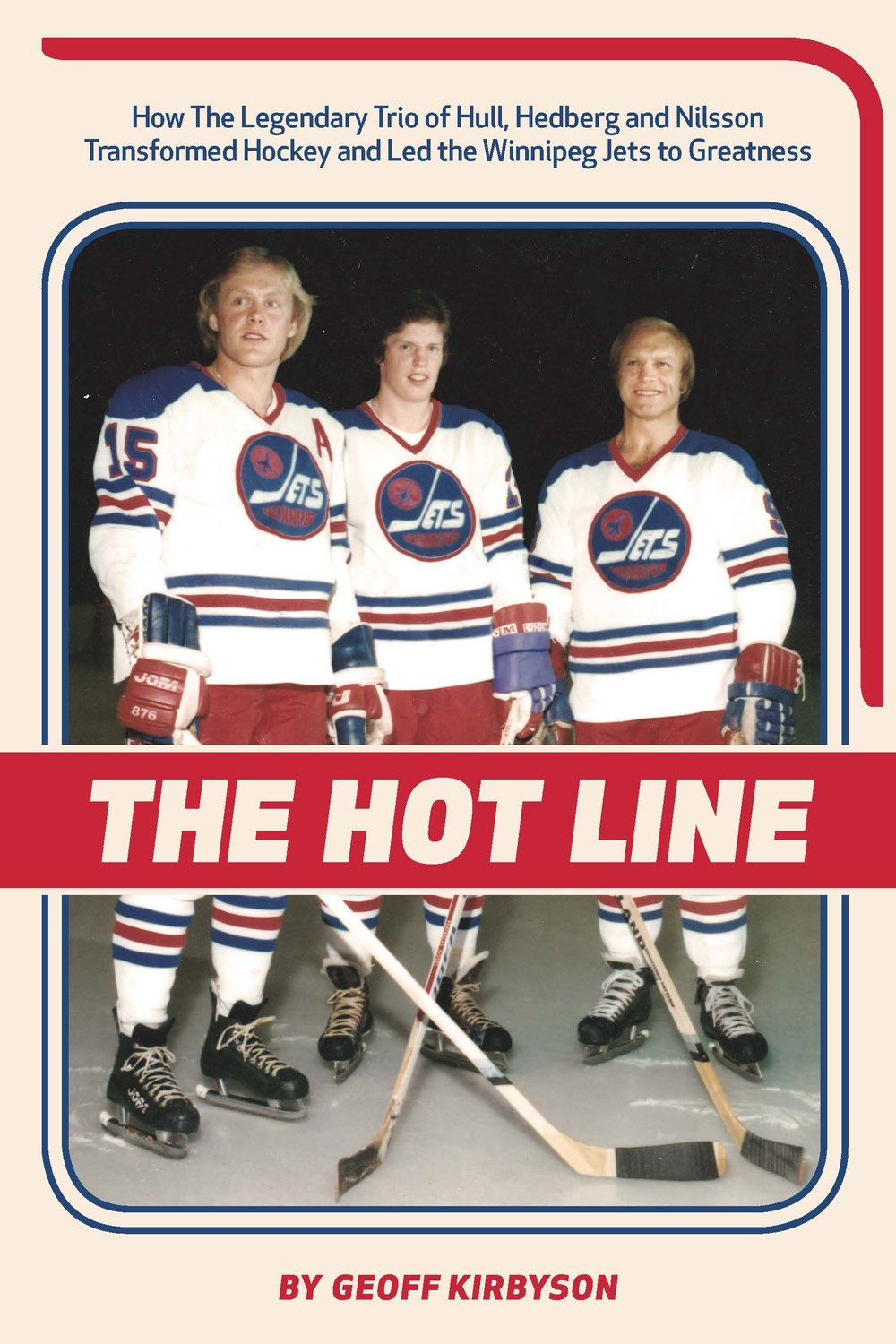 The Hot Line by Geoff Kirbyson