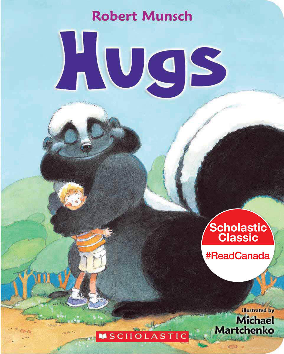 Hugs by Robert Munsch, illustrated by Michael Martchenko