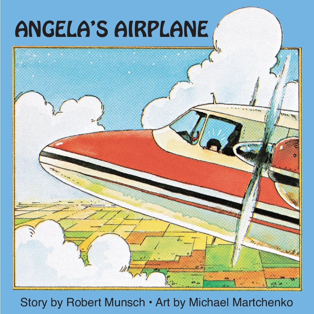 Angela's Airplane by Robert Munsch, illustrated by Michael Martchenko