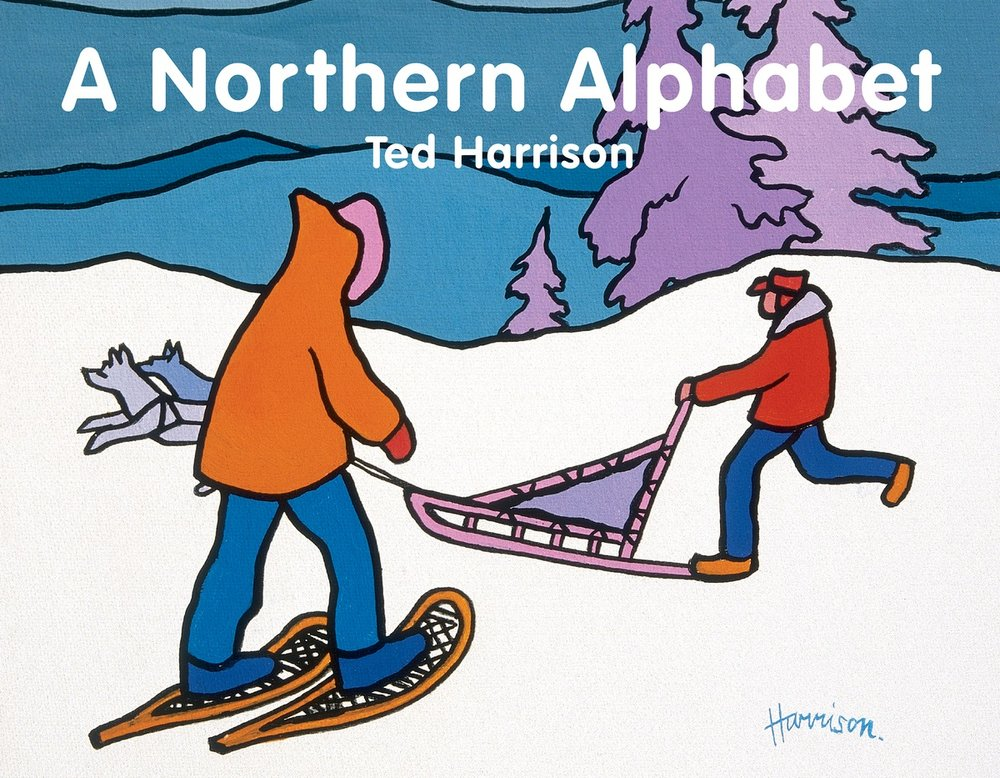 A Northern Alphabet by Ted Harrison