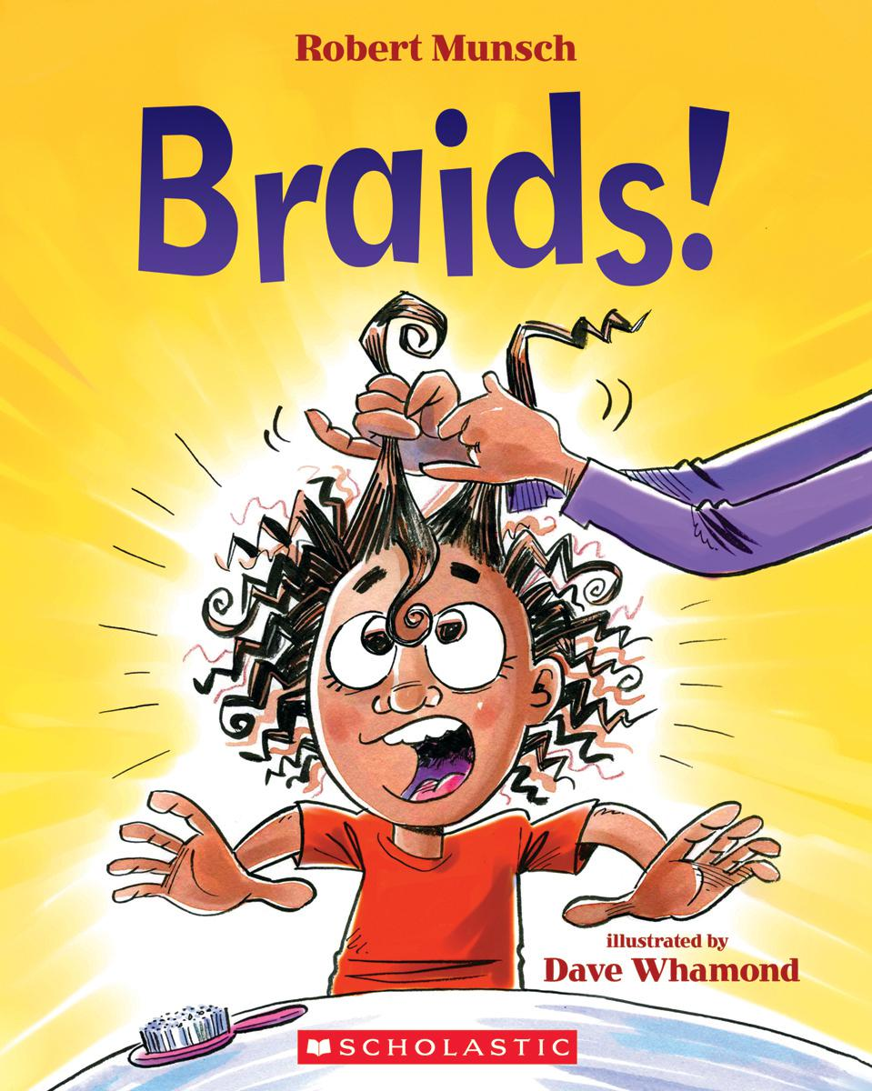 Braids! by Robert Munsch, illustrated by Dave Whamond