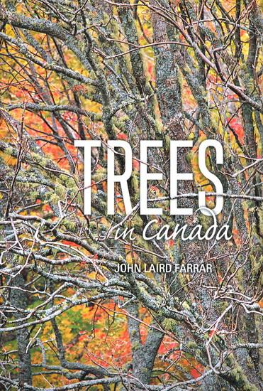 Trees in Canada by John Laird Farrar