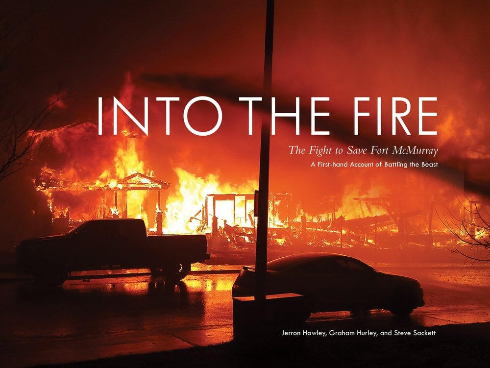 Into the Fire by Graham Hurley, Steve Sackett, and Jerron Hawley
