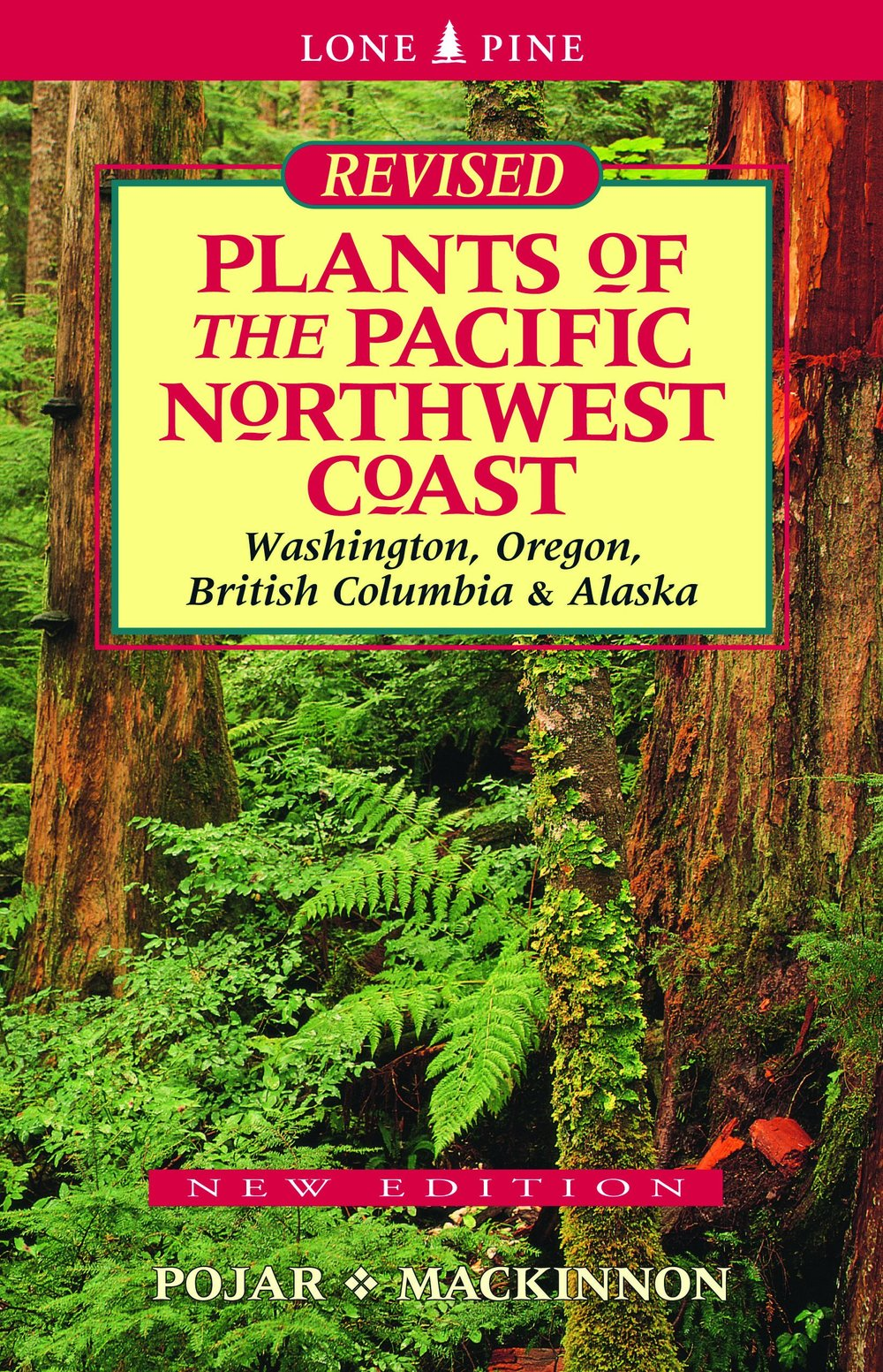 Plants of the Pacific Northwest Coast by Jim Pojar and Andy MacKinnon