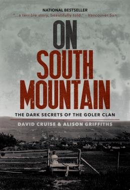 On South Mountain by David Cruise and Alison Griffiths